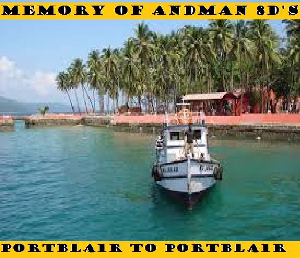 MEMORY OF ANDAMAN 7N/8D'S