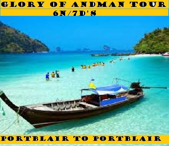 GLORY OF ANDAMAN TOUR 6N/7D'S