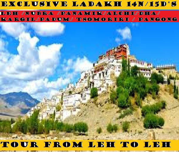 EXCLUSIVE LADAKH TOUR 14N/15D'S